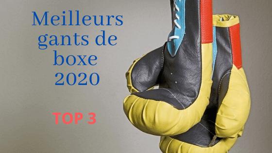 Meilleurs gants de boxe 2020